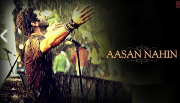 Aasan Nahin Yahan Song Lyrics