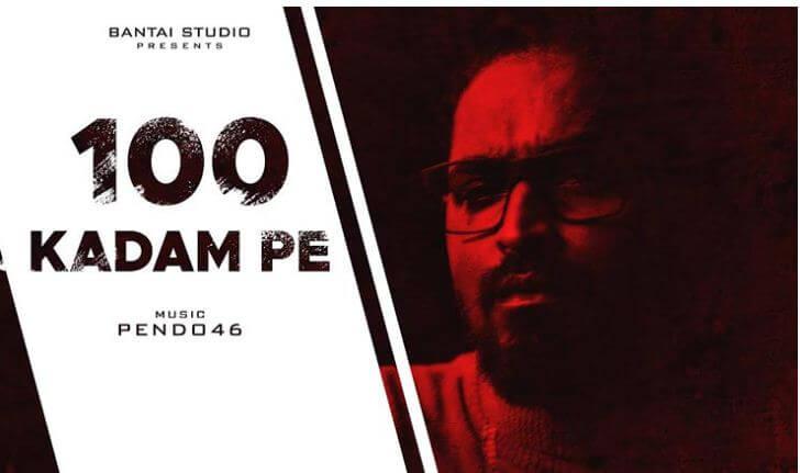 100 KADAM PE Song Lyrics