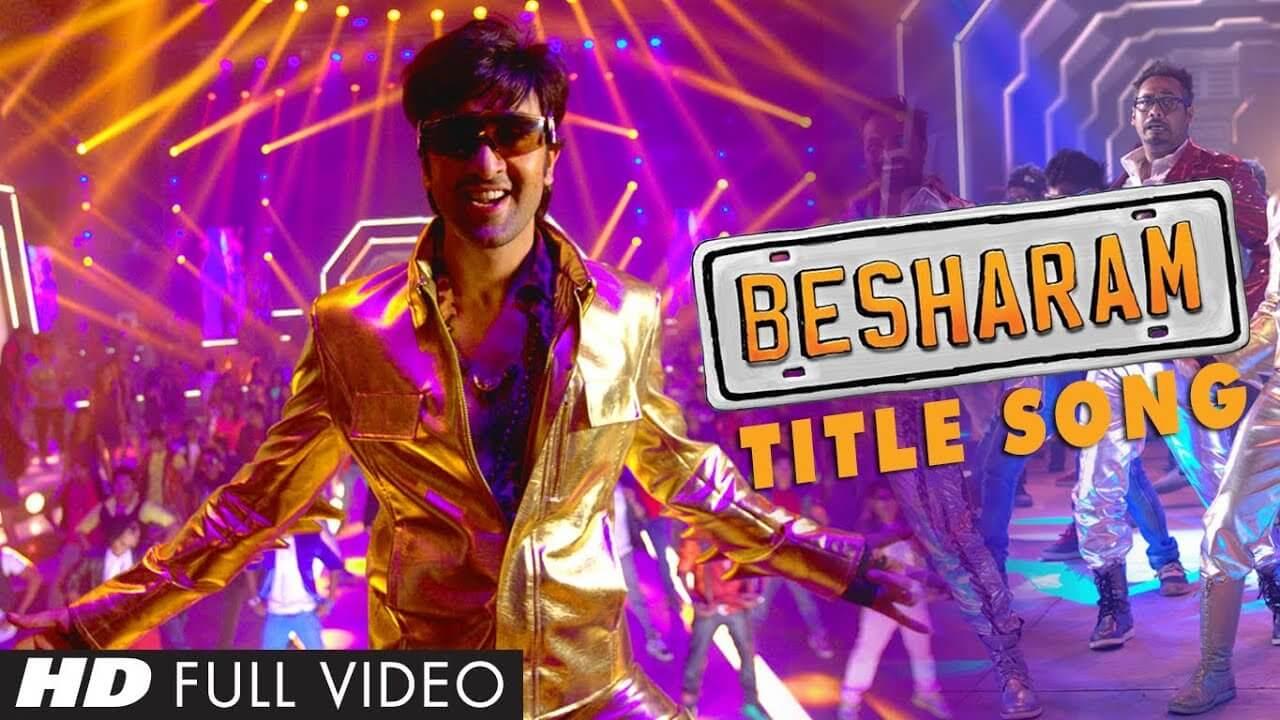 Besharam Song Lyrics