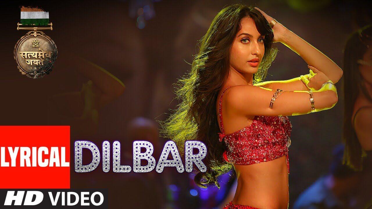 Dilbar Song Lyrics