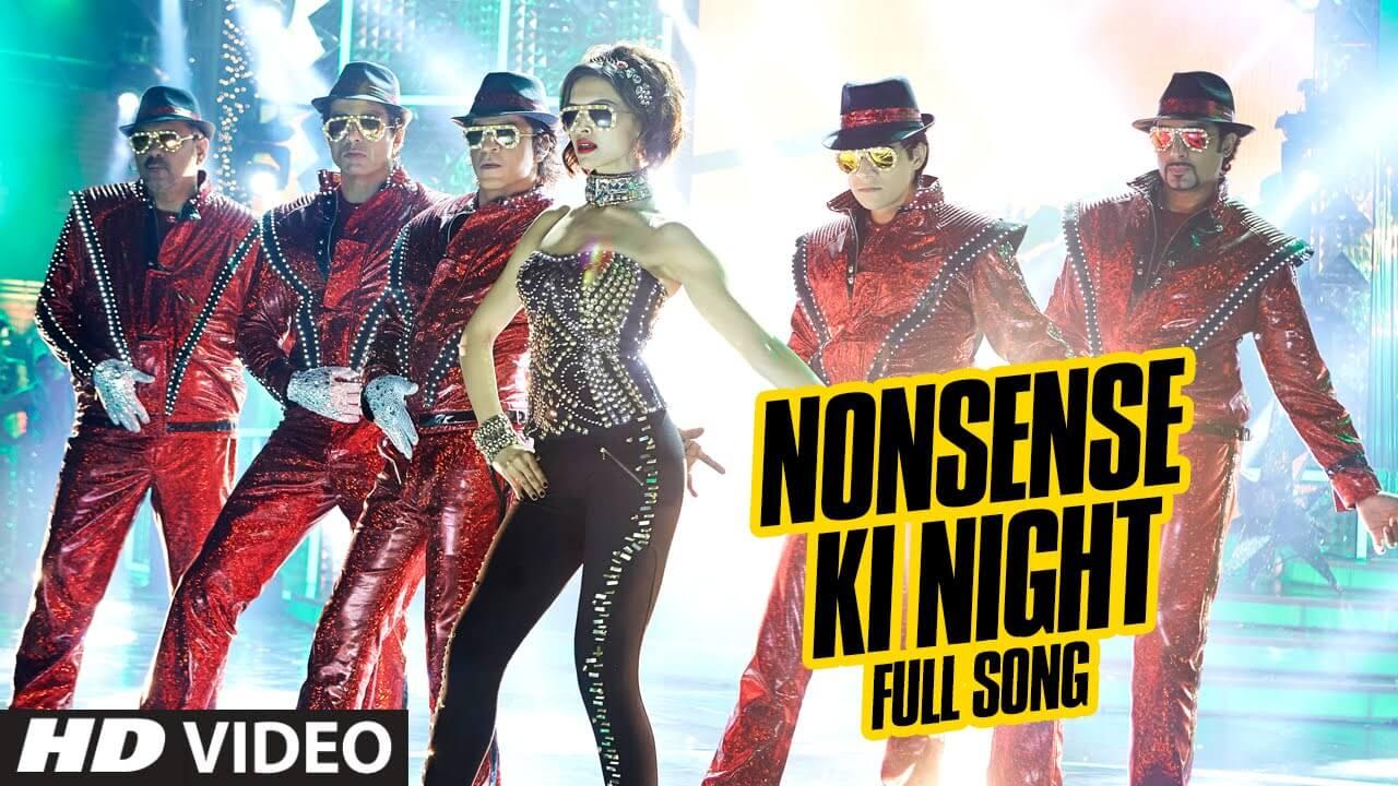 Nonsense Ki Night Song Lyrics