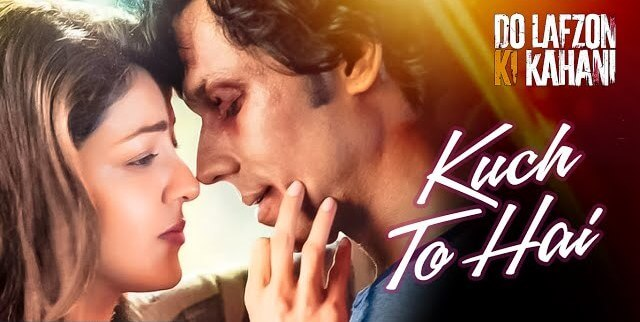 Kuch Toh Hai Song Lyrics